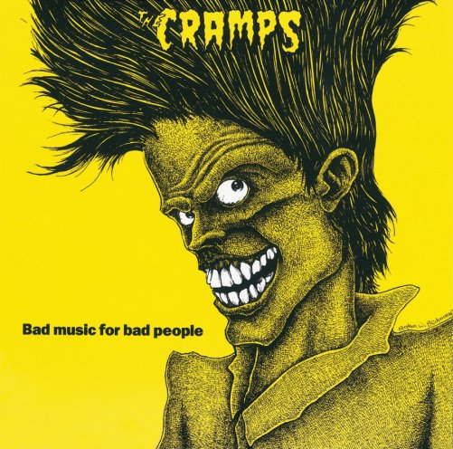 The Cramps bad-music-for-bad-people
