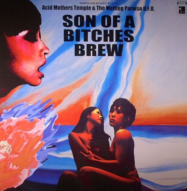 acid-mothers-temple-son-of-a-bitches-brew-2012